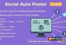 Фото Social Auto Poster 3.9.0 Nulled — плагин WordPress для автоматической публикации контента в социальных сетях